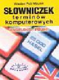 Mikulak Wiesław Piotr - Słownik terminów komputerowych angielsko-polski