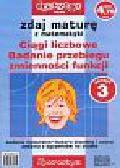 Filipkowski Andrzej, Kruszewski Krzysztof - Zdaj maturę z matematyki nr 3