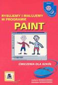 praca zbiorowa - RYsujemy i malujemy w Paint