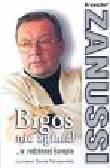 Zanussi Krzysztof - Bigos nie zginie... W rodzinnej Europie rozmawia Dorota Maciejewska