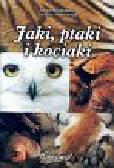 Hlebowicz Adam, Targowski Michał - Jaki ptaki i kociaki