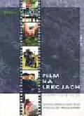 Król Teresa (red.) - Film na lekcjach 'Wychowania do życia w rodzinie'