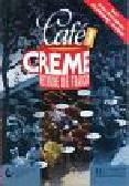 Beacco di Giura - Cafe Creme 1  Methode de francais