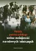 Nijakowski L.M. (red.) - Polityka państwa polskiego wobec mniejszości narodowych i etnicznych