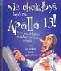 Graham Ian - Nie chciałbyś być na Apollo 13