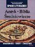 Sieczyńska - Szczepańska Halina i inni - Epoki literackie Antyk Biblia Średniowiecze