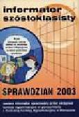Informator Szóstoklasisty Sprawdzian 2003