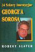 Slater Robert - 24 Sekrety Inwestycyjne George'a Sorosa