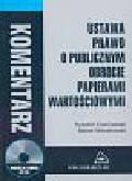 Czerniawski Ryszard, Wierzbowski Marek - Ustawa prawo o publicznym obrocie papierami wartościowymi