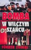 Szarski Kazimierz - Bomba w Wilczym Szańcu