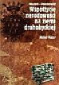 Mazur Michał - Neudorf-Polminowice. Współżycie narodowości na ziemi drohobyckiej