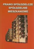 Jakubek Marek (oprac.) - Prawo spółdzielcze, spółdzielnie mieszkaniowe