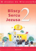 Praca zbiorowa - Katechizm  kl.2 Bliscy sercu Jezusa Pod.sz.pod