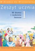 Praca zbiorowa - Zeszyt ucznia kl.1 W domu i rodzinie   sz.pod.