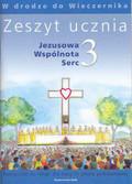 Praca zbiorowa - Zeszyt ucznia kl.3 Jezusowa wspólnota  sz.pod.