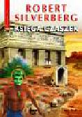 Silverberg Robert - Księga czaszek