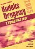 Praca zbiorowa - Kodeks drogowy 2005 Z komentarzem
