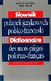 Wilczyńska Weronika, Rabiller bruno - Słownik pułapek językowych polsko - francuski