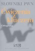 Pędzich Barbara - Słowniki PWN Ćwiczenia z kluczem Ortografia