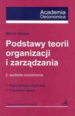 Praca zbiorowa - Podstawy teorii organizacji zarządzania/wyd 2/