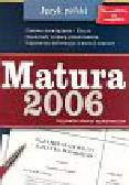 Praca zbiorowa - Polski Matura 2006