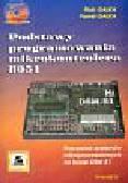 Gałka Piotr, Gałka Paweł - Podstawy programowania mikrokontrolera 8051