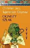JACQ CHRISTIAN - TAJEMNICE OZYRYSA T.3 OGNISTY SZLAK