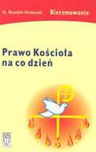 Praca zbiorowa - Prawo Kościoła na co dzień Bierzmowanie
