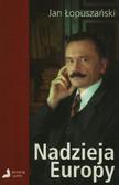 Łopuszański Jan - Nadzieja Europy