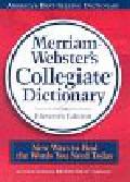 Praca zbiorowa - Merriam Websters Collegiate Dictionary