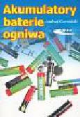 Czerwiński Andrzej - Akumulatory, baterie, ogniwa