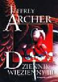 Archer Jeffrey - Dziennik więzienny III