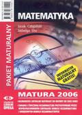 Praca zbiorowa - Matematyka Matura 2006 Pakiet