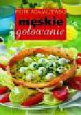 Adamczewski Piotr - Męskie gotowanie