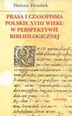 Praca zbiorowa - Prasa i czasopisma polskie XVIII wieku