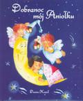 Kozioł Dorota - Dobranoc mój Aniołku