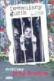 Szulkowska Jolanta - Drewniany guzik modlitwy przy bramie