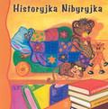 Praca zbiorowa - Historyjka Nibyryjka