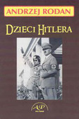 Rodan Andrzej - Dzieci Hitlera