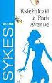 Sykes Plum - Księżniczki z Park Avenue