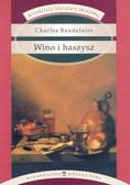 Baudelaire Charles - Wino i haszysz/ALŚ