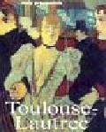 Felbinger Udo - Henri deToulouse Lautrec Życie i tówrczość