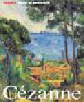 Nonhoff Nicola - Paul Cezanne Życie i twórczość