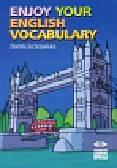 Szczepańska Dorota - Enjoy your english Vocabulary