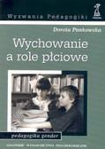 Pankowska Dorota - Wychowanie a role płciowe