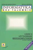 Nowakowski Z. Sikorski W. - Informatyka bez tajemnic cz.2