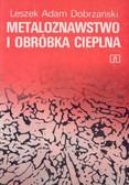 Dobrzański - Metaloznawstwo i obróbka cieplna
