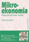 Buczyńska Teresa - Mikroekonomia Podręcznik dla szkół i kursów