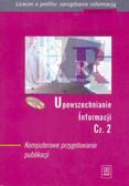 Kaminski Bogdan - Upowszechnianie informacji cz 2+CD