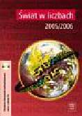 KąDZIOłKA J., KO - Świat w liczbach 2005/2006 (wydanie zmienione)